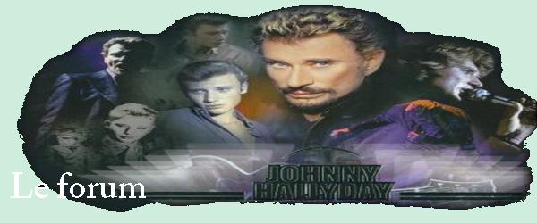 Forum Johnny Hallyday Bannie10