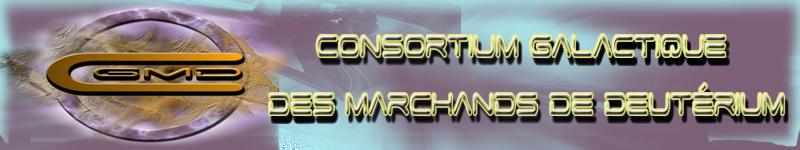 Consortium Galactique des Machands de Deutérium