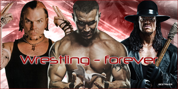 Wrestling forever