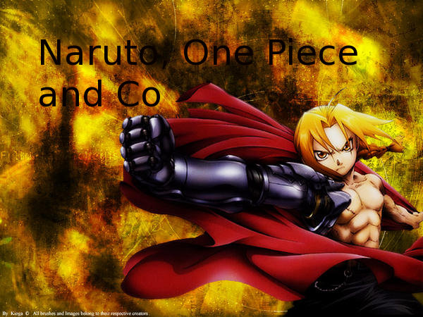 Naruto, One piece and co