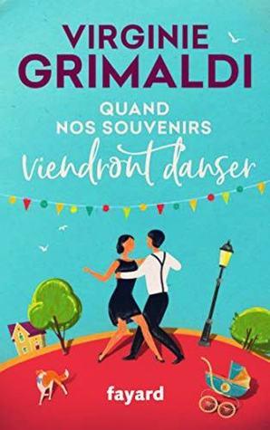 QUAND NOS SOUVENIRS VIENDRONT DANSER de Virginie Grimaldi 44789010