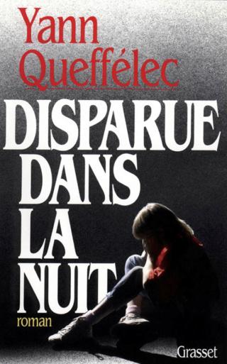 DISPARUE DANS LA NUIT de Yann Queffelec 97822410