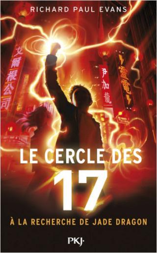 LE CERCLE DES 17 Tome 4 : A LA RECHERCHE DE JADE DRAGON  de Richard Paul Evans 97822613