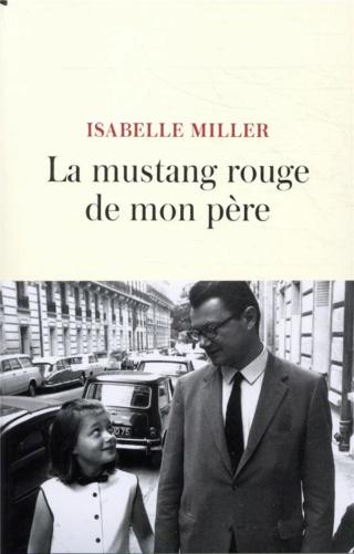 LA MUSTANG ROUGE DE MON PÈRE de Isabelle Miller 97827010