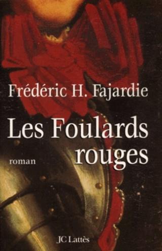 LES FOULARDS ROUGES de Frédéric H Fajardie 97827017