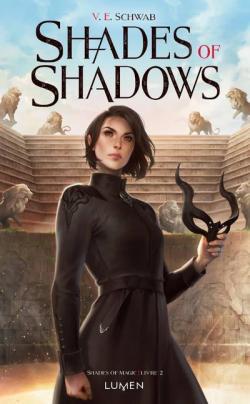 SHADES OF MAGIC tome 2 : Shades oh shadow de V.E.Schwab Cvt_sh10