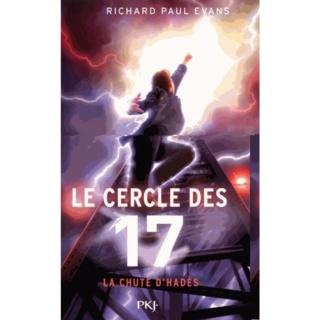 LE CERCLE DES 17 Tome 6 : LA CHÛTE D'HADÈS de Richard Paul Evans La-chu10