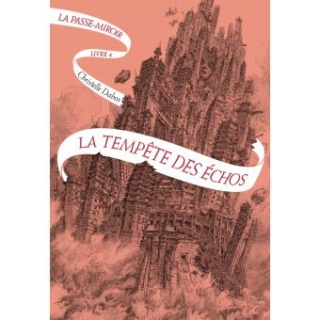 LE PASSE-MIROIR Tome 4 LA TEMPÊTE DES ÉCHOS de Christelle Dabos La-tem10
