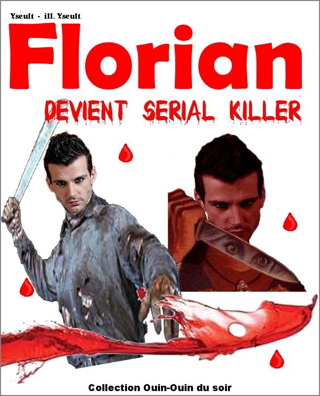 PBLV/Florian devient serial killer/Florian-THomas/PG13 Serial10