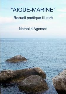 """Mon second recueil poétique illustré : """"Aigue-marine"""" 32010"""