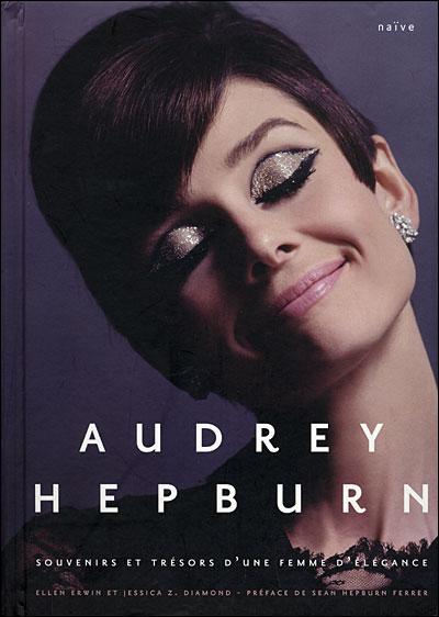 Audrey Hepburn souvenirs et trésors d'une femme d'élégance 97823510