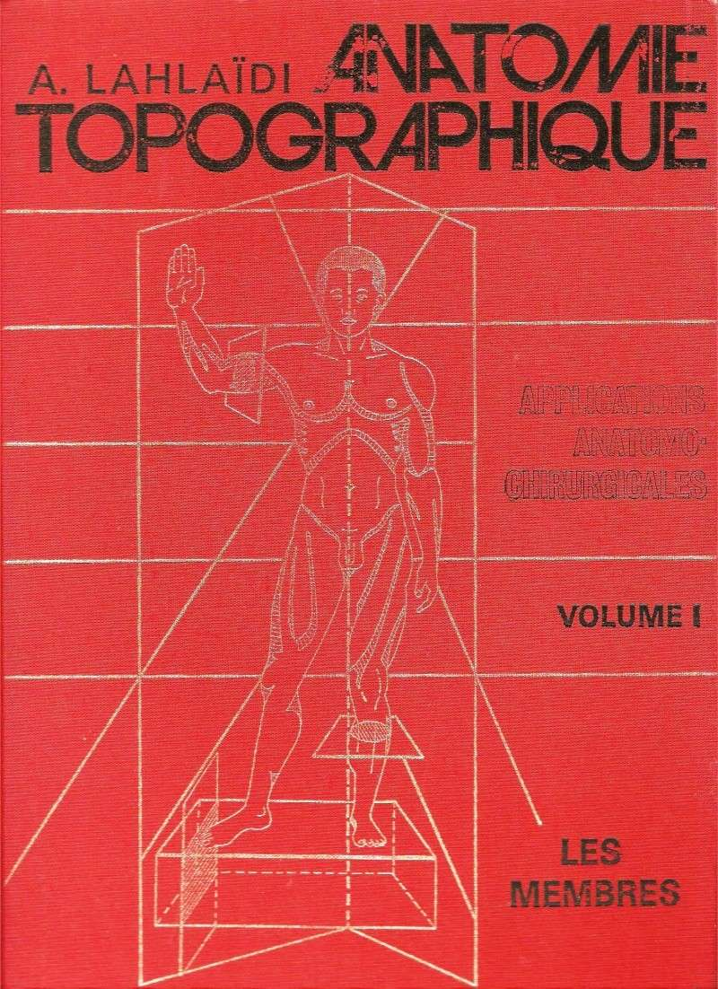 anatomie - Anatomie topographique : Applications anatomo-chirurgicales volume 1 ( Les membres ) Anatom10