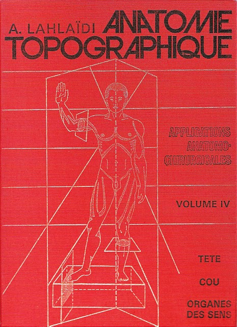 anatomie - Anatomie topographique : Applications anatomo-chirurgicales volume 4 [Tête, cou et or Anatom12