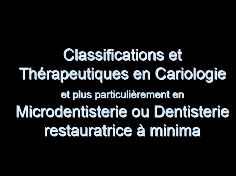 Classification et thérapeutique en cariologie Cla10