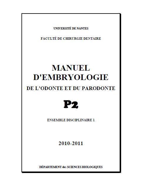 MANUEL D'EMBRYOLOGIE DE L'ODONTE ET DU PARODONTE Embryo10