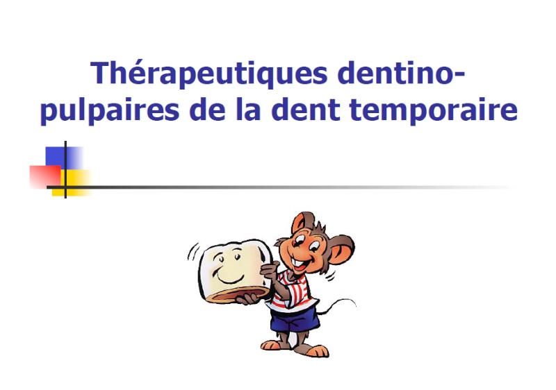 ��dent�� - Thérapeutiques dentinopulpaires de la dent temporaire Pulpo10