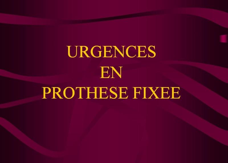 Urgences en prothèse fixée Re11