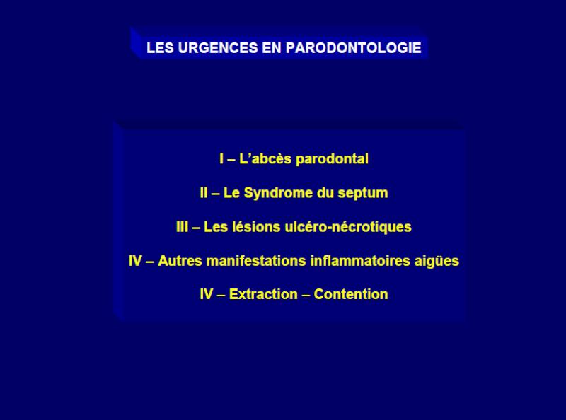 Les urgences en parodontologie Urgen10