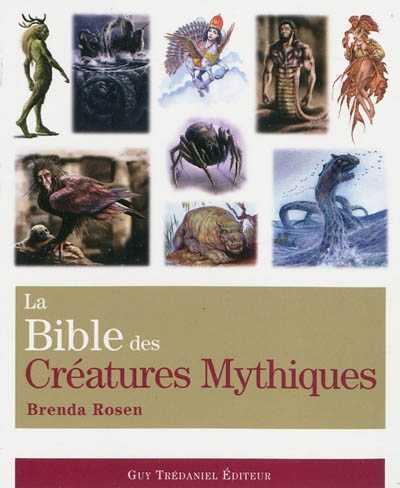 [Brenda Rosen] La Bible des Créatures Mythiques 97828110