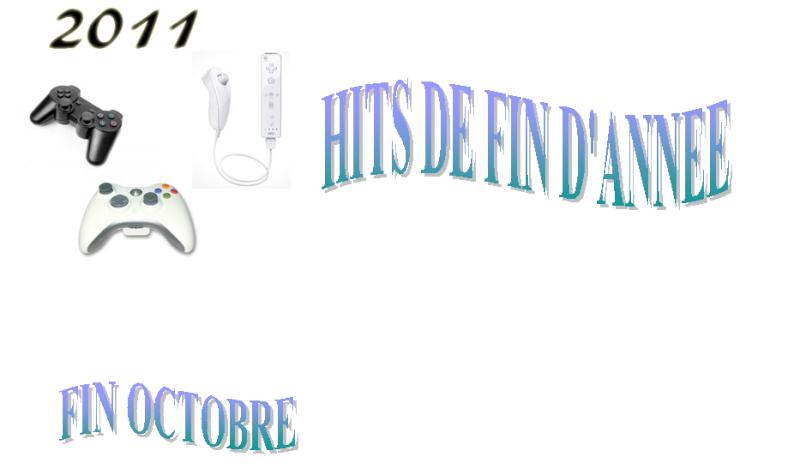 Recensement : LES HITS de cette FIN D'ANNEE 2011  !! Fin0110