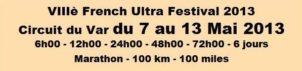 7 au 13 mai 2013 - French Ultra Festival au Luc en Provence Antibe11