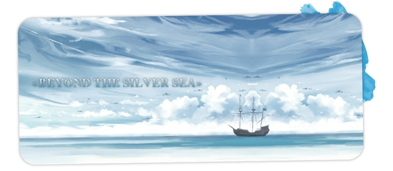 « BEYOND THE SILVER SEA »