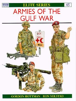 Armies of the Gulf war by Gordon L Rottman Armies10