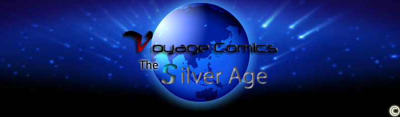 Voyage Comics: The Silver Age
