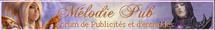 Mélodie Pub (+ 1 900 Membres) - Page 5 Bannif10