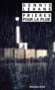 [Lehane, Dennis] Prières pour la pluie Images18