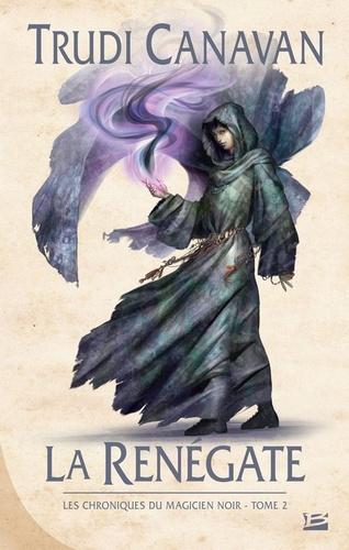 Les Chroniques du magicien noir, Tome 2 : La renégate A_bmp25