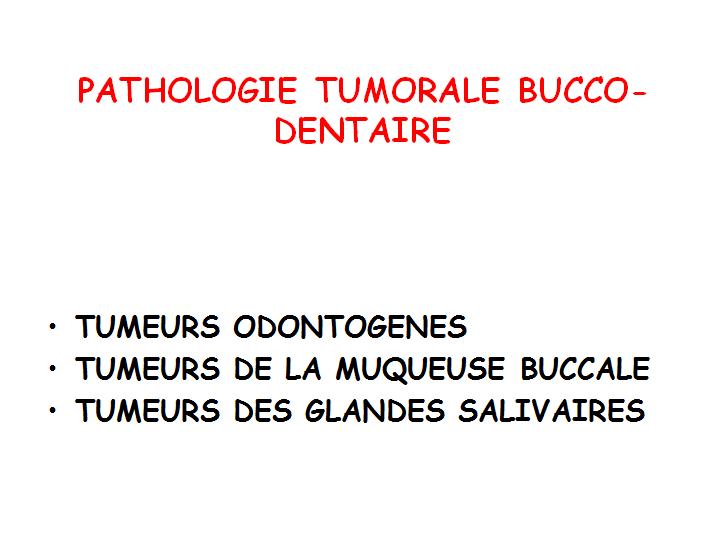 Pathologie tumorale bucco-dentaire Tumo10