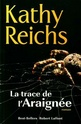 [Reichs, Kathy] Temperance Brennan - Tome 13: La trace de l'araignée Ach00211