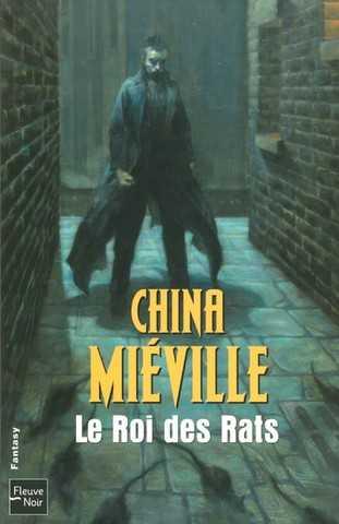 [Lecture commune] Miéville China - Le roi des rats Couver10