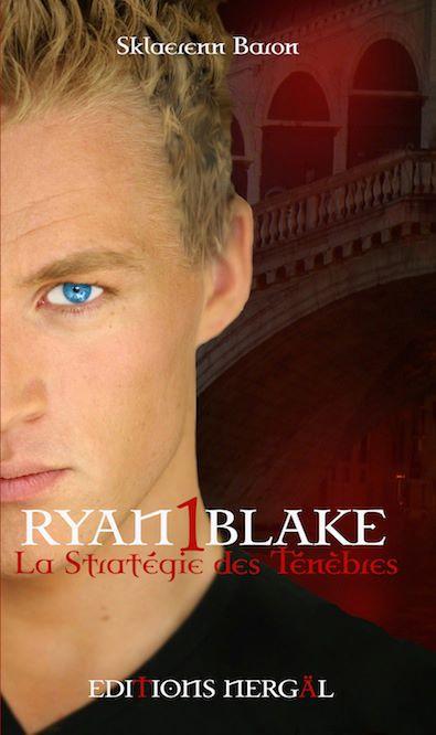 BARON Sklaerenn - RYAN BLAKE - Tome 1 : La Stratégie des Ténèbres  30341810