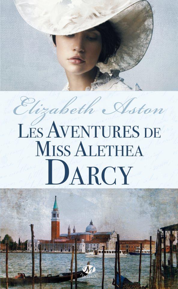 ASTON Elizabeth - Tome 2 : Les Aventures de Miss Alethea Darcy 37683710
