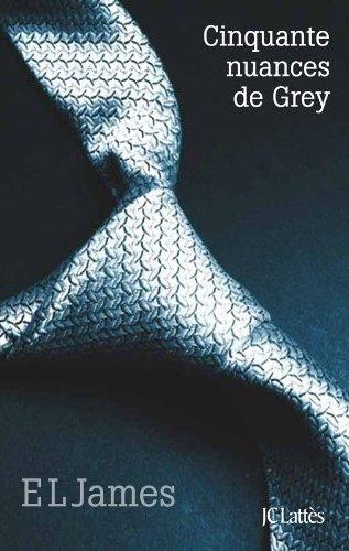 JAMES E.L. - FIFTY SHADES - Tome 1 : Cinquante nuances de Grey 51bxw810