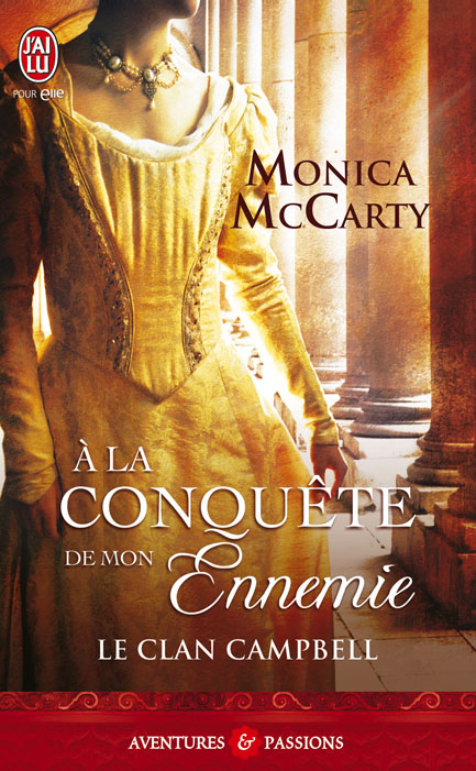 ennemie - Le Clan Campbell, Tome 1 : À la conquête de mon ennemie de Monica McCarty 97822912