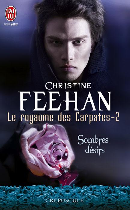 Tome 2 : Sombres désirs de Christine Feehan  97822915