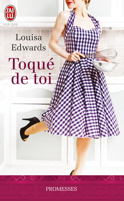 Au Plaisir des Sens - Tome 1 : Toqué de toi de Louisa Edwards 97822936
