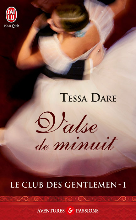 DARE Tessa - LE CLUB DES GENTLEMEN - Tome 1 : Valse de minuit 97822937