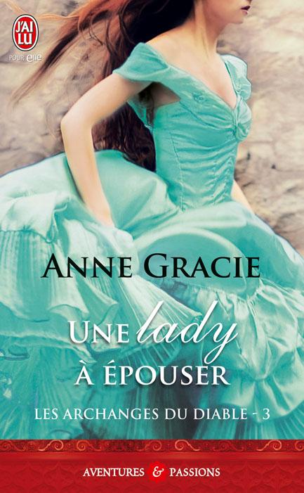 Les archanges du diable - T3 : Une Lady à épouser de Anne Gracie 97822938