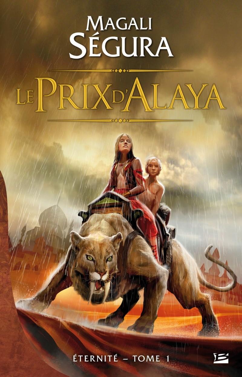 SEGURA Magali - ETERNITE - Tome 1 : Le prix d'Alaya 97823510