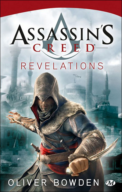 BOWDEN Oliver - ASSASSIN'S CREED - Tome 4 : Révélations 97828110
