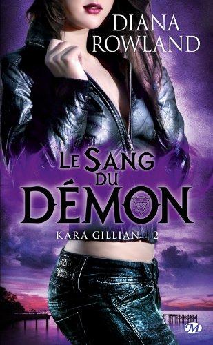 ROWLAND Diana - KARA GILLIAN - Tome 2 : Le sang du démon Kara-g10