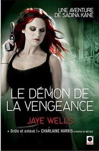 WELLS Jaye - LES AVENTURES DE SABINA KANE - Tome 3 : Le Démon de la vengeance Sabina10