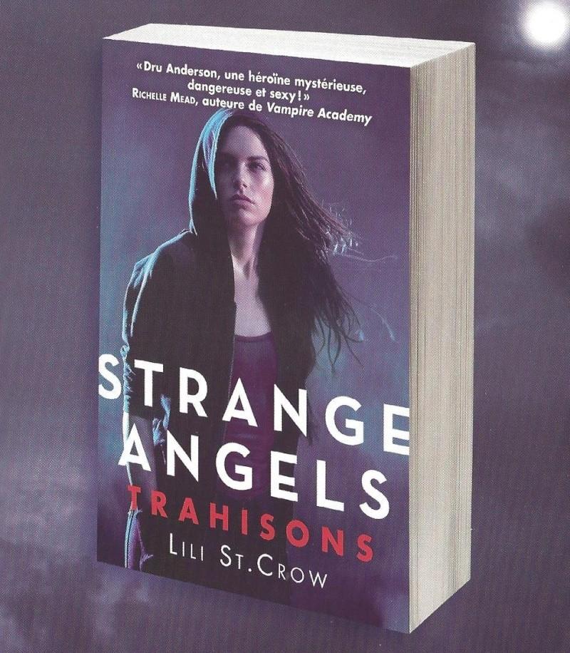 ST CROW Lili - STRANGE ANGELS - Tome 2 : Trahisons  Strang10