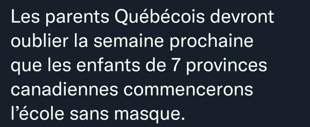 QUÉBEC - La rentrée scolaire sans masque - Le Gouverne-Ment revient sur sa décision 23936310