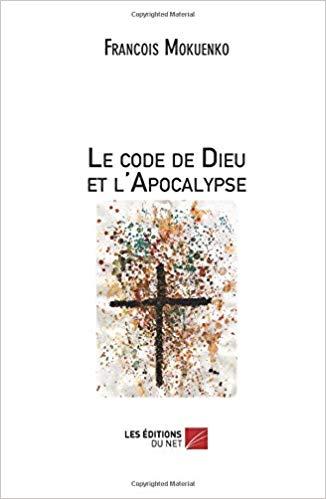 Deux nouveaux livres de François Mokuenko sur Dozulé et l'Apocalypse ! 41eva510