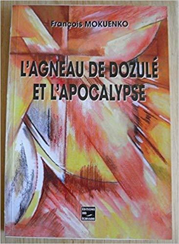 Deux nouveaux livres de François Mokuenko sur Dozulé et l'Apocalypse ! 51jz8010